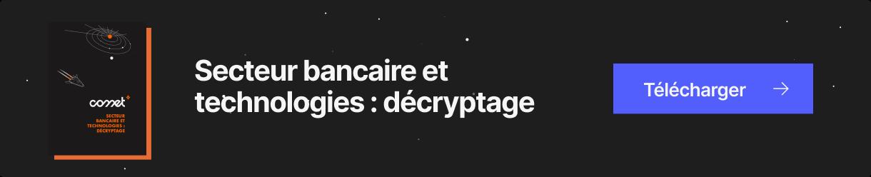 secteur-bancaire-decryptage-CTA